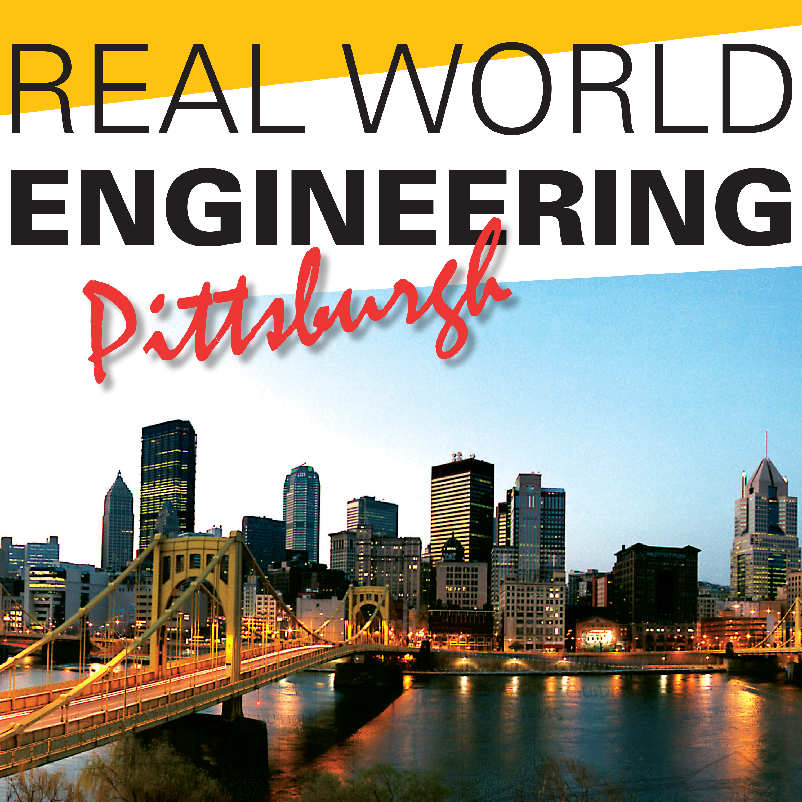 Real World Engineering - Pittsburgh